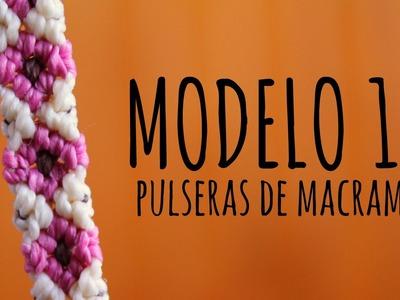 Modelo 10. Pulseras de macramé ♥