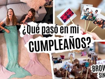 ¿Qué pasó en mi cumpleaños? | RECETA Brownie sin horno + DIY + VLOG