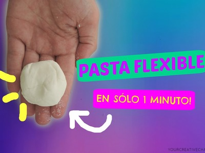 Como hacer PASTA FLEXIBLE casera en 1 minuto - Flexible modeling mass