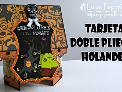 Double Dutch Fold Card | Tarjeta Doble Pliegue Holandés | Tutorial DIY Halloween | Luisa PaperCrafts