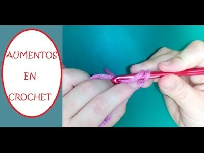Cómo hacer aumentos en crochet en punto bajo, medio punto alto y punto alto. Ganchillo básico.