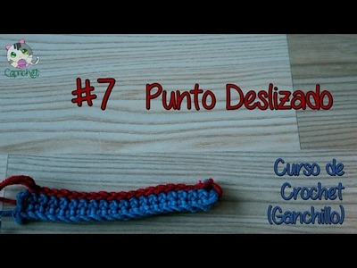 Curso de Crochet. Clase 7: Punto deslizado o raso (Slip Stitch)