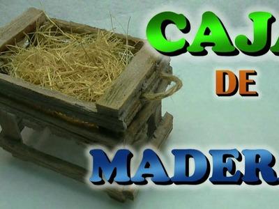 Caja rustica de madera para el nacimiento