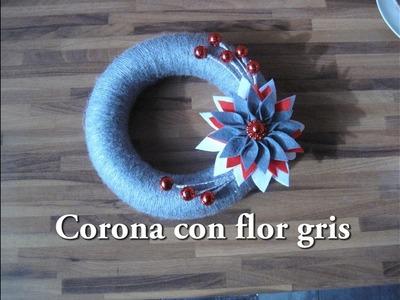 #DIY -Corona Navidad con flor gris. #DIY -Corona Christmas with gray flower.