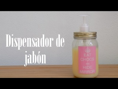 DIY: dispensador de jabón