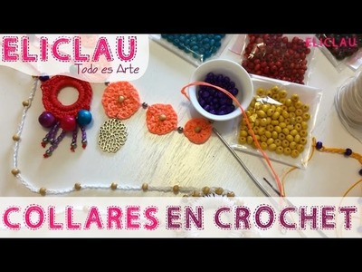 Hilo Encerado | Capitulo 2: Collares y Pulseras en Crochet | Necklaces and Bracelets | EliClau