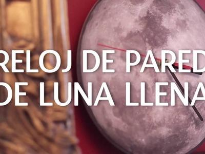 Reloj de pared de luna llena | @iMujerHogar