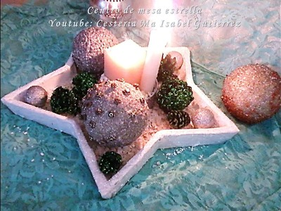 Centro de mesa estrella. DIY. How to make a star-shaped centerpiece