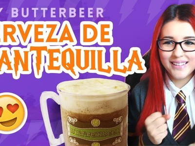 ⚡ ¿Como hacer cerveza de mantequilla ☆♥ BUTTERBEER ♥☆ de HARRY POTTER? - DIY GEEK - GadgetsGirls