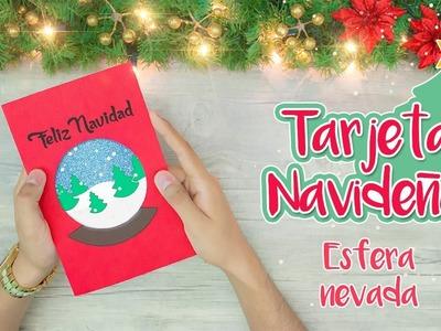 DIY: Tarjeta Navideña de ESFERA NEVADA - ESPECIAL DE NAVIDAD