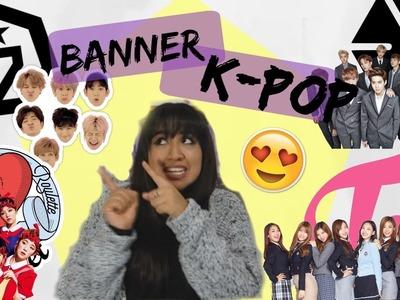 DIY❤ BANNER DE K-POP ►DECORA TU CUARTO