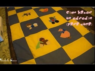Cómo hacer un edredón para cuna (fácil). How to make a quilt (easy) with subtitles