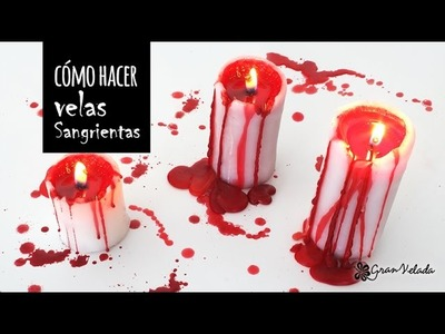 Como hacer velas sangrientas