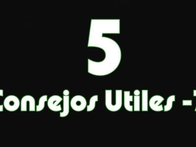 5 consejos Utiles - 7
