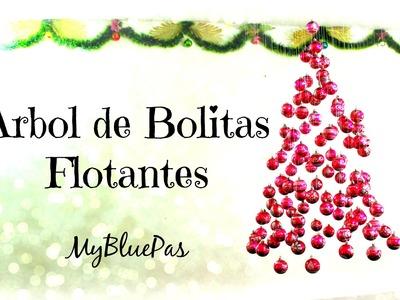 Cómo Hacer un árbol para Navidad. Arbol de Bolitas Flotantes - MyBluePas