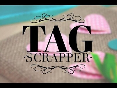 #TagScrapper con Sayil de Big Crafts