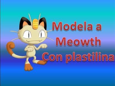 Modela a Meowth en plastilina.Tu pokémon favorito con pasta de modelar.