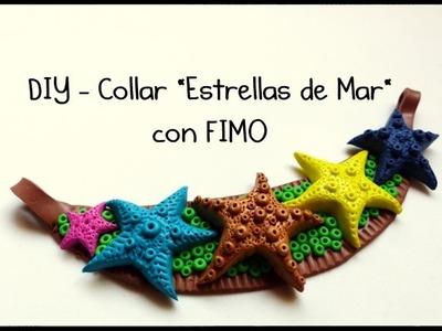 """DIY - Collar """"Estrellas de Mar"""" con FIMO - Polymer clay """"Starfish"""" necklace"""