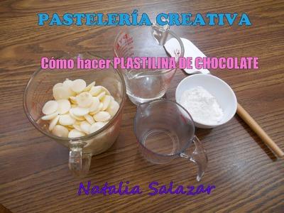 CÓMO HACER PLASTILINA DE CHOCOLATE. Natalia Salazar