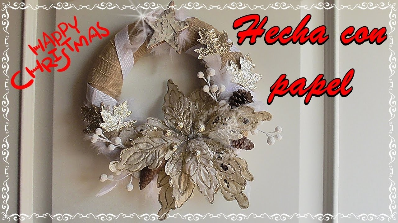 Corona de Navidad hecha con papel. Ideas Navideñas