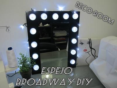 Diy deco - ESPEJO DE CAMERINO BROADWAY.TOCADOR
