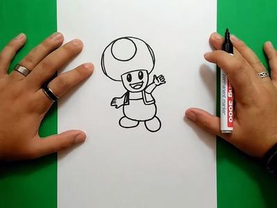 Como dibujar a Toad paso a paso 2 - Videojuegos Mario   How to draw Toad 2 - Mario video games