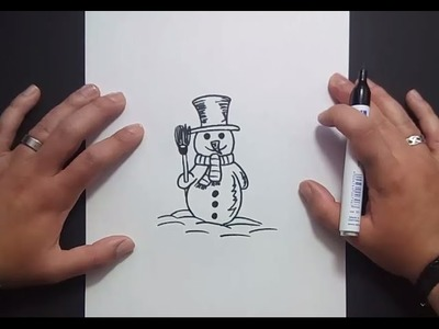 Como dibujar un muñeco de nieve paso a paso 6 | How to draw a snowman 6