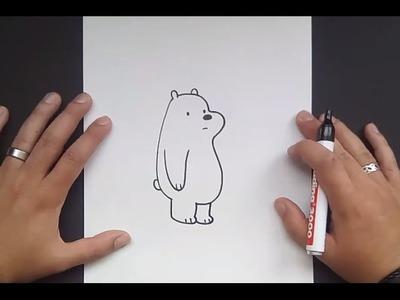 Como dibujar a Polar paso a paso - Somos Osos | How to draw Ice Bear - We Bare Bears