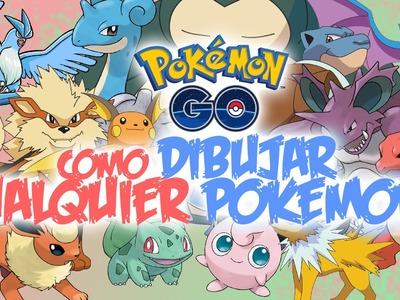 Como dibujar CUALQUIER POKEMON! - Pokemon Go | TUTORIAL