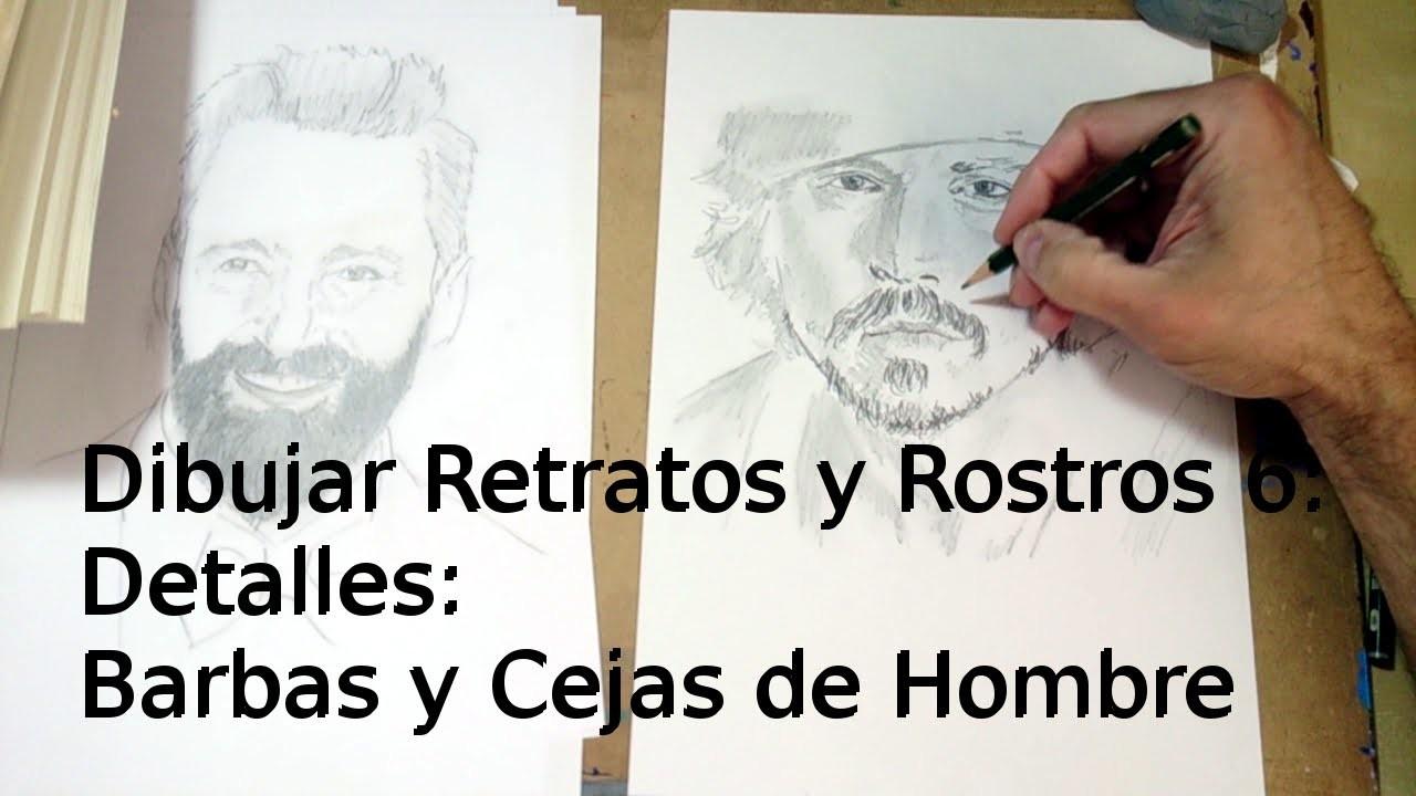 Cómo Dibujar Retratos y Rostros 6: Dibujar Barbas y Cejas   Técnica de Dibujo de Retrato