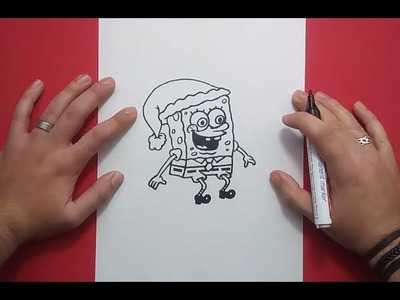 Como dibujar a Bob esponja paso a paso 3 - Bob esponja   How to draw Sponge bob 3 - Sponge bob