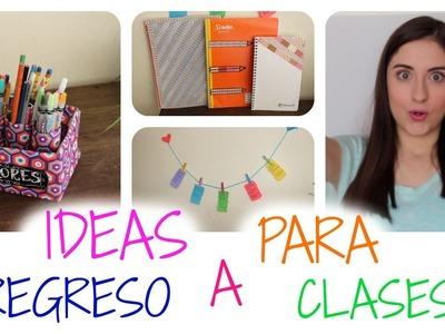 ✏ IDEAS PARA EL REGRESO A CLASES !! ✓