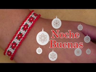 Pulsera de Hilo: Noche Buenas Especial de Navidad