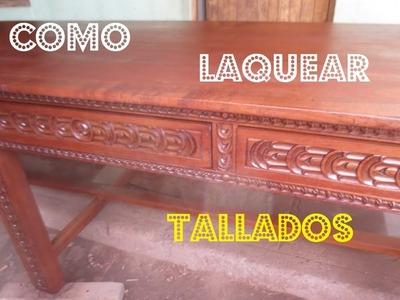 COMO LAQUEAR O BARNIZAR TALLADO En Madera Paso A Paso Facil - Luis Lovon
