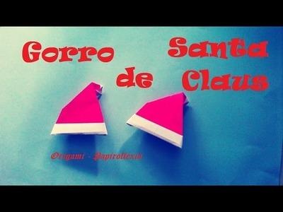 Origami - Papiroflexia. Gorro de Santa Claus, muy fácil