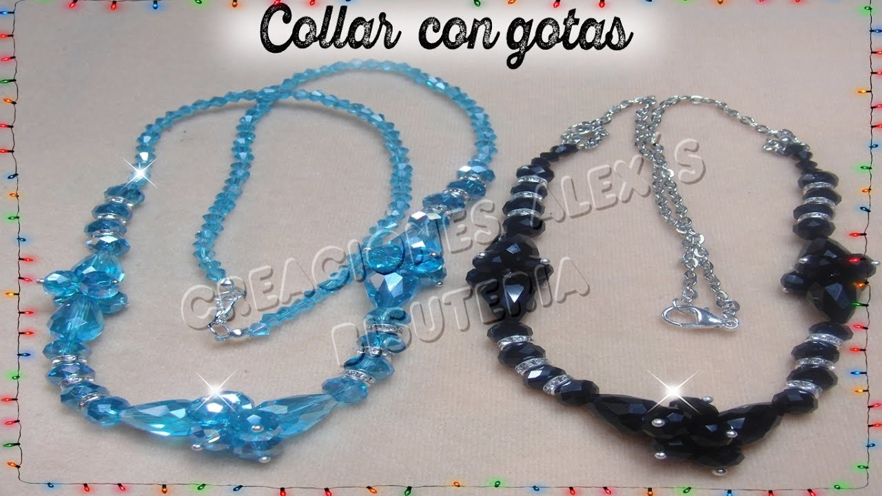 Bisuteria Collar con gotas de cristal. . . . . . . . . . . . . .((24))