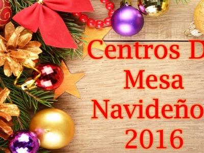 Centros De Mesa Navideños 2016