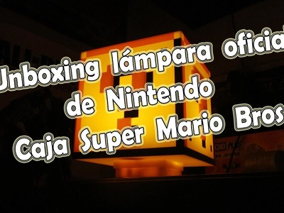 Unboxing Lámpara Oficial Nintendo - Caja Super Mario Bros.