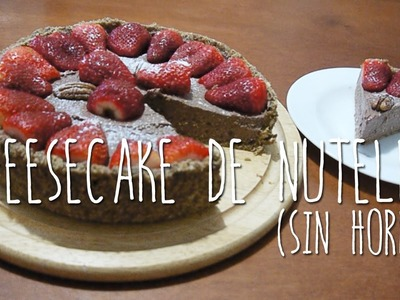 CHEESECAKE DE NUTELLA SIN HORNO ♥ @CELLEGRINI