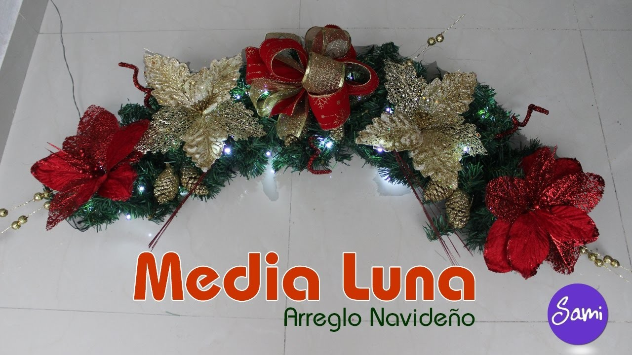 Media Luna - Arreglo Navideño  SamiManualidades