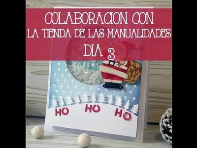 Colaboración con La tienda de las manualidades Día 3: Tarjeta Navideña
