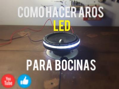 COMO HACER AROS LED PARA BOCINAS. CAR AUDIO - FULL HD