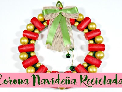 Ideas de Navidad #9 | Corona Navideña con corchos reciclados