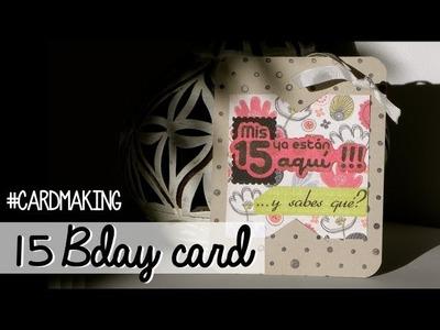 15 Bday card - Invitación quinceañera
