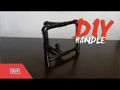 Como hacer un Handle con Pvc (Muy Barato) DIY #1