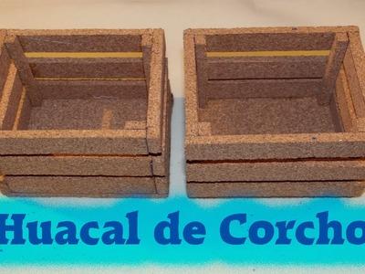 DIY | Huacal hecho con corcho | PumitaNegraArt