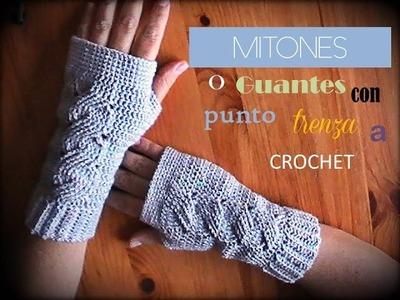 MITONES o guantes sin dedos con punto TRENZA a crochet (zurdo)
