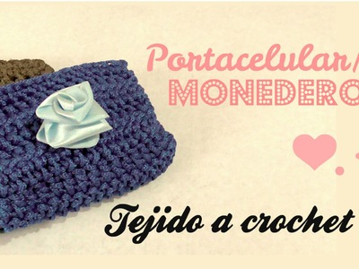 TEJIDO A CROCHET - PORTACELULAR - MONEDERO ♥.u.INVITADA-TEJIDOS SELENA