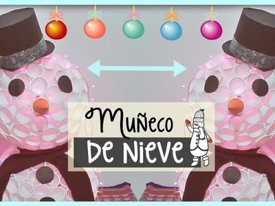 MUÑECO DE NIEVE CON VASOS.MANUALIDADES CON RECICLAJE