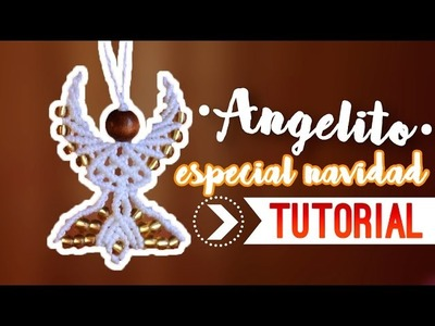 ANGELITO ♥︎ macramé | Como hacer | How to #adorno